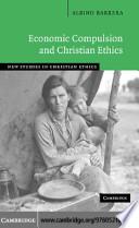 Economic Compulsion and Christian Ethics