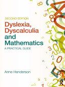 Dyslexia  Dyscalculia and Mathematics