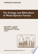 The Ecology And Silviculture Of Mixed Species Forests Book PDF