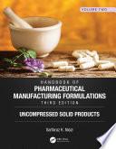 Handbook of Pharmaceutical Manufacturing Formulations  Third Edition Book
