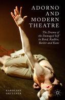 Adorno and Modern Theatre Book