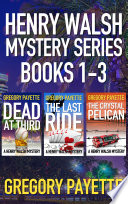 Henry Walsh Mystery Series Books 1 3 Book