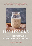 Pdf Life Lessons from a Homemade Sourdough Starter