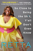 So Close to Being the Sh*t, Y'all Don't Even Know [Pdf/ePub] eBook