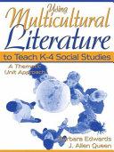 Using Multicultural Literature To Teach K 4 Social Studies