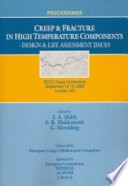 """""""Creep and Fracture in High Temperature Components: Design and Life Assessment Issues"""" by I. A. Shibli, S. R. Holdsworth, G. Merckling, European Creep Collaborative Committee"""