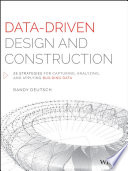 Data Driven Design and Construction