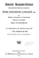 Hinrichs' Halbjahrs-katalog der im deutschen Buchhandel erschienenen Bücher, Landkarten, Zeitschriften &c