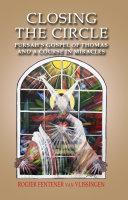 Closing The Circle  Pursahs Gospel Of Th