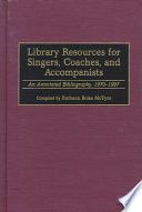 Library Resources for Singers, Coaches, and Accompanists