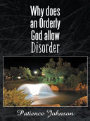 Why Does an Orderly God Allow Disorder ebook