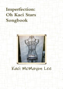 Imperfection Song Book - oh Kaci stars