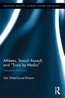 """Athletes, Sexual Assault, and """"Trials by Media"""""""
