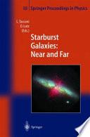 Starburst Galaxies  Near and Far