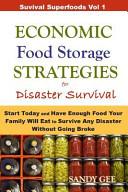 Economic Food Storage Strategies for Disaster Survival Book