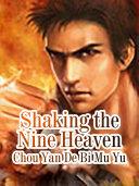 Shaking the Nine Heaven