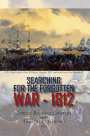 Searching for the Forgotten War - 1812 Canada