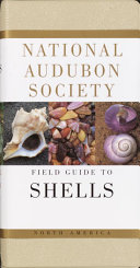 The Audubon Society Field Guide to North American Seashells