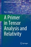 A Primer in Tensor Analysis and Relativity [Pdf/ePub] eBook