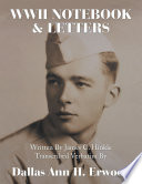 WWII Notebook   Letters  Written By James C  Hinkle Transcribed Verbatim By