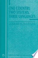 One Country Two Systems Three Languages