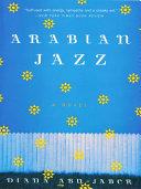 Arabian Jazz: A Novel ebook