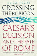 Crossing the Rubicon [Pdf/ePub] eBook