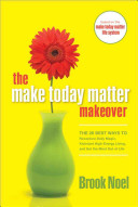 Make Today Matter Makeover