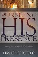 Pursuing His Presence