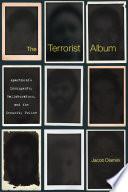 """The Terrorist Album: Apartheid's Insurgents, Collaborators, and the Security Police"" by Jacob Dlamini"