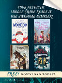 Four Fantastic Middle Grade Reads in One Awesome Sampler