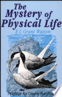 The Mystery Of Physical Life
