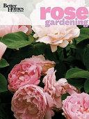 Better Homes   Gardens Rose Gardening