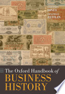 The Oxford Handbook of Business History Book