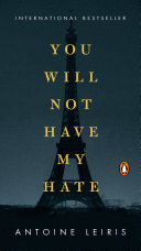 You Will Not Have My Hate Pdf/ePub eBook