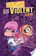 Pretty Violent Vol  2