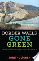 Border Walls Gone Green