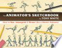 The Animator   s Sketchbook Book PDF