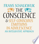 The Conscience and Self-Conscious Emotions in Adolescence