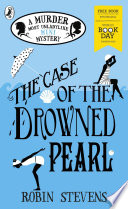 The Case of the Drowned Pearl  A Murder Most Unladylike Mini Mystery