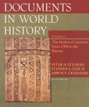 Documents in World History  The modern centuries  from 1500 to the present Book