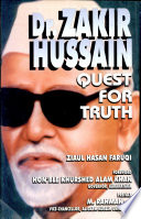 Dr. Zakir Hussain, Quest for Truth