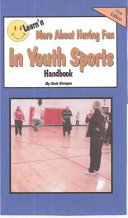 Learn n More about Having Fun in Youth Sports Free Flow Handbook