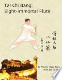 Tai Chi Bang  Eight Immortal Flute Book