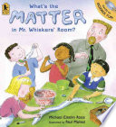 What S The Matter In Mr Whiskers Room