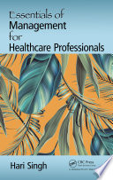 Essentials of Management for Healthcare Professionals