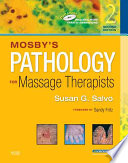 Mosby's Pathology for Massage Therapists