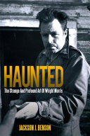 Haunted  the Strange and Profound Art of Wright Morris