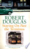 Staying On Past the Terminus Book