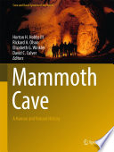 Mammoth Cave  : A Human and Natural History